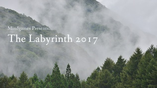 MINDGAMES PRESENTS:THE LABYRINTH 2017